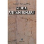 Istoria antisemitismului. Vol. 1 - Leon Poliakov