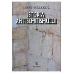 Istoria antisemitismului. Vol. 2 - Leon Poliakov