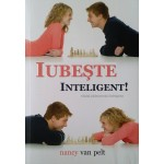 Iubeste inteligent! - Nancy Van Pelt