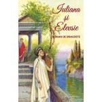 Iuliana și Elevsie. Roman de dragoste - Iosif D. Agapitou