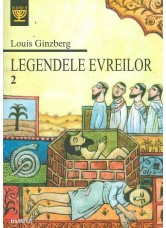Legendele evreilor vol. 2 - Louis Ginzberg