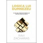 Logica lui Dumnezeu. 52 de idei creștine esențiale pentru inimă și minte - Ravi Zacharias