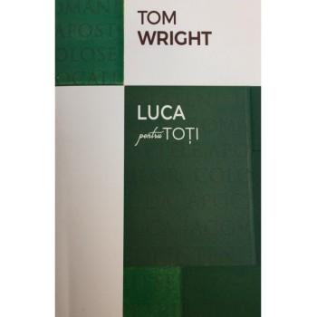 Luca pentru toți - N. T. Wright
