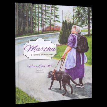 Martha – o lumina in intuneric - Velina Showalter, Shirley Myers