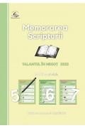 Memorarea Scripturii. Talantul în negoț 2022