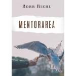 Mentorarea - Bobb Biehl