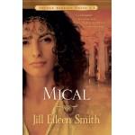 Mical - Seria Sotiile Regelui David, vol.1 - Jill Eillen Smith