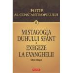 Mistagogia Duhului Sfânt. Exegeze la Evanghelii  - Fotie al Constantinopolului