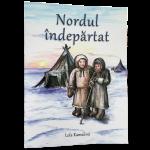 Nordul indepartat - Lola Kamalova