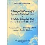 O colectie bilingva de 30 de Imnuri si Cantari Spirituale - Nicolae Moldoveanu