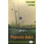 Pășunile dulci - Traian Dorz