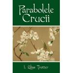 Parabolele Crucii - Isabella Lilias Trotter