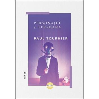 Personajul și persoana - Paul Tournier