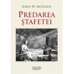 Predarea stafetei - John McElroy