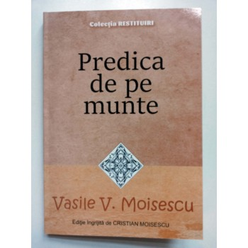 Predica de pe munte - Vasile V. Moisescu