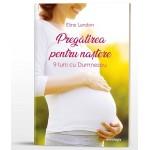 Pregătirea pentru naștere. 9 luni cu Dumnezeu - Eline Landon