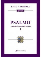 Psalmii. Exegeza si comentarii mistice - Liviu V. Pandrea