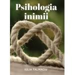 Psihologia inimii - Iulia Talmaciu