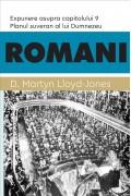 ROMANI. Planul suveran al lui Dumnezeu. Expunere asupra capitolului 9 - D. Martyn Lloyd-Jones