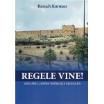 Regele vine! Adevărul despre împărăția milenară - Baruch Korman