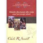 Relatari fascinante din viata unor personaje uitate - Charles R. Swindoll