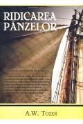 Ridicarea panzelor - A.W.Tozer