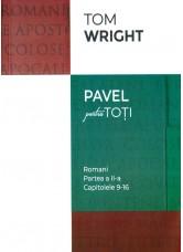 Romani. Partea a II-a. Capitolele 9-16. Seria Pavel pentru toti - N.T. Wright