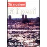 Sa studiem Filipeni - Sinclair B. Ferguson