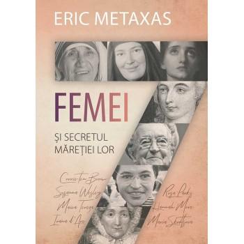 Sapte femei - Eric Metaxas