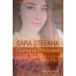 Sara Ștefana - Cununa prințesei - Larisa Oros
