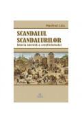 Scandalul scandalurilor. Istoria secretă a creştinismului - Manfred Lütz