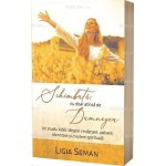 Schimbată, nu doar atinsă de Dumnezeu. Un studiu biblic despre vindecare, valoare, identitate și creștere spirituală - Ligia Seman