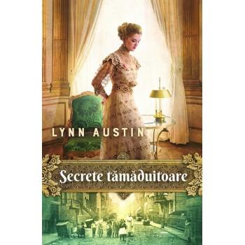 Secrete tămăduitoare. Vol. 2 - Lynn Austin