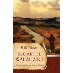 Secretul călăuzirii - F. B. Meyer