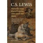 Sfaturile unui diavol bătrân către unul mai tânăr - C.S.Lewis