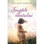 Șoaptele vântului - Melanie Dobson