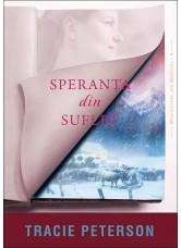 """Speranța din suflet. Seria """"Moștenitorii din Montana"""" – 4 - Tracie Peterson"""