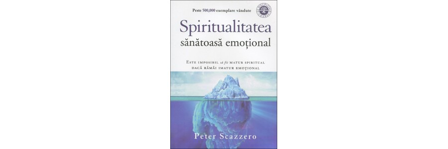 Spiritualitatea sanatoasa emotional