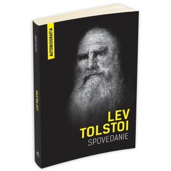 Spovedanie. Căutând sensul vieții (Autobiografia) - Lev Tolstoi