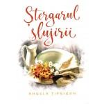 Stergarul slujirii - Tiprigan Angela