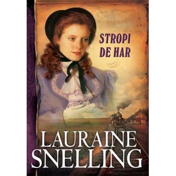 """Stropi de har. Seria """"Red River of the North"""" – 5 - Lauraine Snelling"""