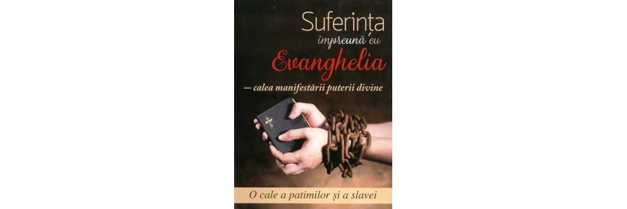 Suferinta impreuna cu Evanghelia