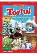 """Tortul de Crăciun. Seria """"Hermie și prietenii"""" - Max Lucado"""