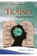 Traind cele 10 porunci - Trevor O'reggio
