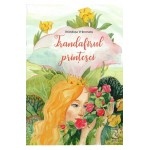 Trandafirul printesei - Brandusa Vranceanu