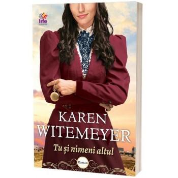 Tu și nimeni altul - Karen Witemeyer
