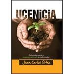 Ucenicia: indrumator pentru cresterea spirituala a credinciosilor - Juan Carlos Ortiz