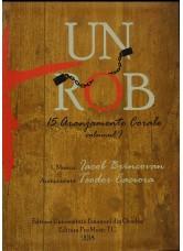 Un Rob - 15 aranjamente corale , volumul 1 - Teodor Caciora