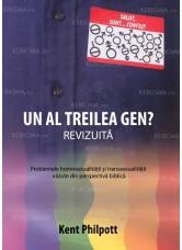 Un al treilea gen? Problemele homosexualității și transexualității văzute din perspectivă biblică - Kent Philpott