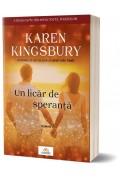 """Un licăr de speranță. Seria """"Jocul îngerilor"""" -vol.2 - Karen Kingsbury"""